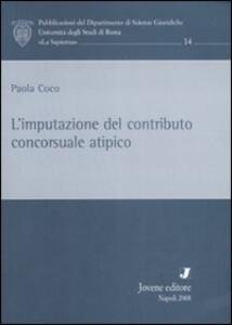 L' imputazione del contributo concorsuale atipico