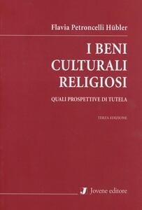 I beni culturali religiosi. Quali prospettive di tutela