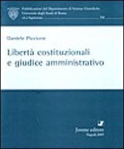 Libertà costituzionali e giudice amministrativo