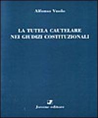 La tutela cautelare nei giudizi costituzionali