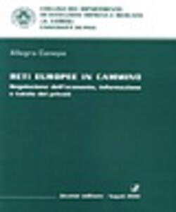 Reti europee in cammino. Regolazione dell'economia, informazione e tutela dei privati