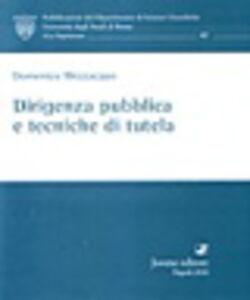 Libro Dirigenza pubblica e tecniche di tutela Domenico Mezzacapo