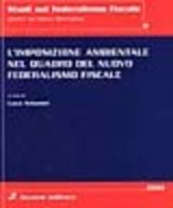 L' imposizione ambientale nel quadro del nuovo federalismo fiscale