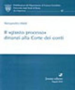 Libro Il «giusto processo» dinanzi alla Corte dei conti Alessandro Oddi