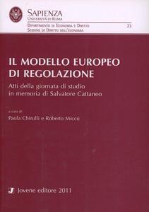 Il modello europeo di regolazione