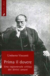 Foto Cover di Prima il dovere. Una ragionevole critica dei diritti umani, Libro di Umberto Vincenti, edito da Jovene