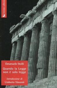 Foto Cover di Quando la legge non è solo legge, Libro di Emanuele Stolfi, edito da Jovene