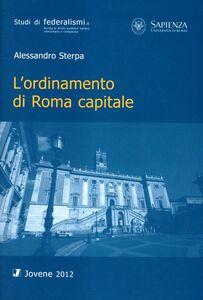 Libro L' ordinamento di Roma capitale Alessandro Sterpa