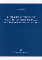 Il principio di effettivita della tutela giurisprudenziale del diritto dell'Unione europea