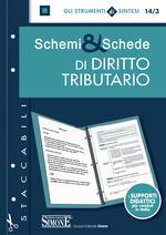 Schemi & schede di diritto tributario