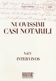 Nuovissimi casi notarili. Vol. 5: Inter vivos..pdf
