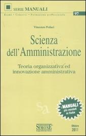 Scienza dell'amministrazione. Teoria organizzativa ed innovazione amministrativa