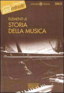 Libro Elementi di storia della musica