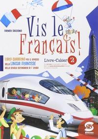 Vis le francais. Con espansione online. Per la Scuola media. Con CD-ROM. Vol. 2 - Saggiomo Carmen - wuz.it