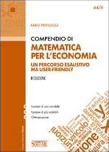 Osteriacasadimare.it Compendio di matematica per l'economia Image