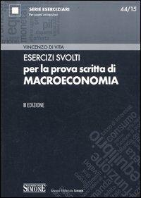 Esercizi svolti per la prova scritta di macroeconomia