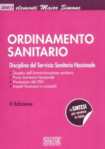 Ordinamento sanitario. Disciplina del Servizio Sanitario Nazionale