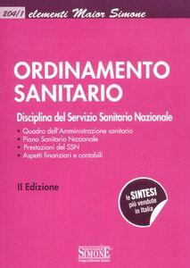 Foto Cover di Ordinamento sanitario. Disciplina del Servizio Sanitario Nazionale, Libro di  edito da Edizioni Giuridiche Simone