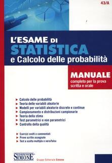 Winniearcher.com L' esame di statistica e calcolo delle probabilità. Manuale completo per la prova scritta e orale Image