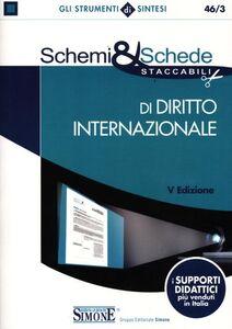 Foto Cover di Schemi & schede di diritto internazionale, Libro di  edito da Edizioni Giuridiche Simone