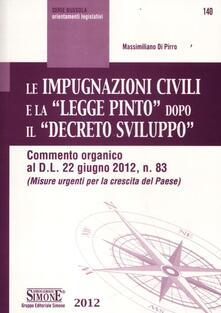 Le impugnazioni civili e la «legge Pinto» dopo il «decreto sviluppo».pdf