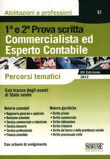 Commercialista ed esperto contabile. Percorsi tematici per la prima e la seconda prova scritta.pdf