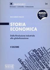 Storia economica. Dalla rivoluzione industriale alla globalizzazione