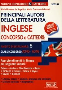 Principali autori della letteratura inglese. Concorso a cattedre. Ambito disciplinare 5. Classi concorso A345-A346 - De Angelis M. Filomena Grimaldi M. Consuelo - wuz.it