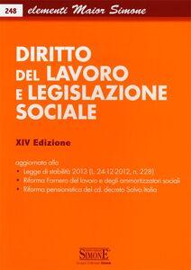 Foto Cover di Diritto del lavoro e legislazione sociale, Libro di  edito da Edizioni Giuridiche Simone