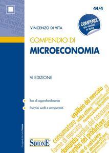 Libro Compendio di microeconomia Vincenzo Di Vita