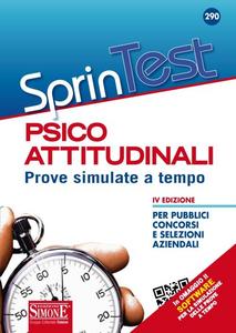 Libro Sprintest psicoattitudinali. Prove simulate a tempo per pubblici concorsi e selezioni aziendali. Con software di simulazione