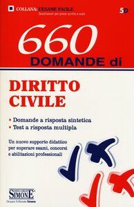 Foto Cover di 660 domande di diritto civile, Libro di  edito da Edizioni Giuridiche Simone