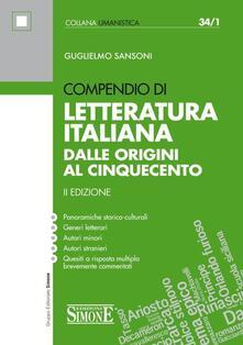 Tegliowinterrun.it Compendio di letteratura italiana. Dalle origini al Cinquecento Image