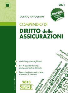 Foto Cover di Compendio di diritto delle assicurazioni, Libro di Donato Antognoni, edito da Edizioni Giuridiche Simone