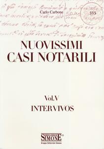 Tutti i nuovissimi casi notarili