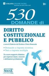 530 domande di diritto costituzionale e pubblico