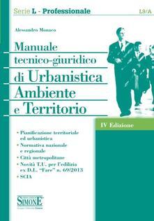 Manuale tecnico-giuridico di urbanistica ambiente e territorio.pdf