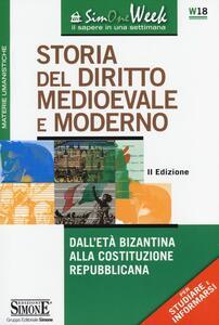 Storia del diritto medioevale e moderno. Dall'età bizantina alla Costituzione repubblicana