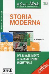 Libro Storia moderna. Dal Rinascimento alla Rivoluzione industriale