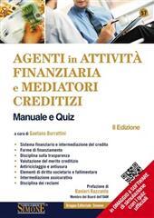 Agenti in attività finanziaria e mediatori creditizi. Manuale e quiz