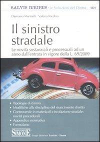 Il Il sinistro stradale - Marinelli Damiano Tocchio Valeria - wuz.it