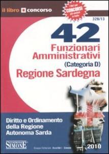 Quarantadue funzionari amministrativi (categoria D) Regione Sardegna