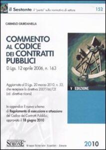 Foto Cover di Commento al codice dei contratti pubblici, Libro di Carmelo Giurdanella, edito da Edizioni Giuridiche Simone