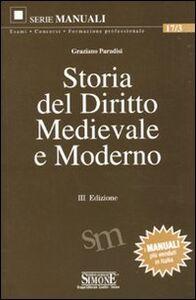 Foto Cover di Storia del diritto medievale e moderno, Libro di Graziano Paradisi, edito da Edizioni Giuridiche Simone