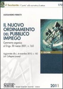 Foto Cover di Il nuovo ordinamento del pubblico impiego, Libro di Alessandro Ferretti, edito da Edizioni Giuridiche Simone