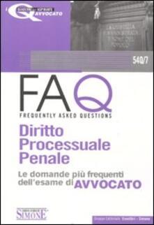 FAQ. Diritto processuale penale. Le domande più frequenti dellesame di avvocato.pdf