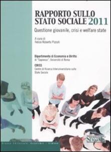 Rapporto sullo Stato Sociale 2011. Questione giovanile, crisi e welfare state.pdf