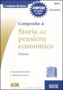 Libro Compendio di storia del pensiero economico Stefania Squillante