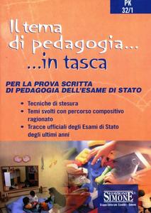 Libro Il tema di pedagogia. Per la prova scritta di pedagogia dell'esame di Stato