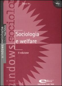 Foto Cover di Sociologia e welfare, Libro di Dario Rei, edito da Ellissi